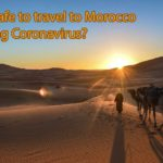 Is it safe to travel to Morocco during Coronavirus?